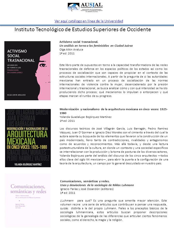 Instituto Tecnológico de Estudios Superiores de Occidente Activismo social trasnacional. Un análisis en torno a los feminicidios en Ciudad Juárez Olga
