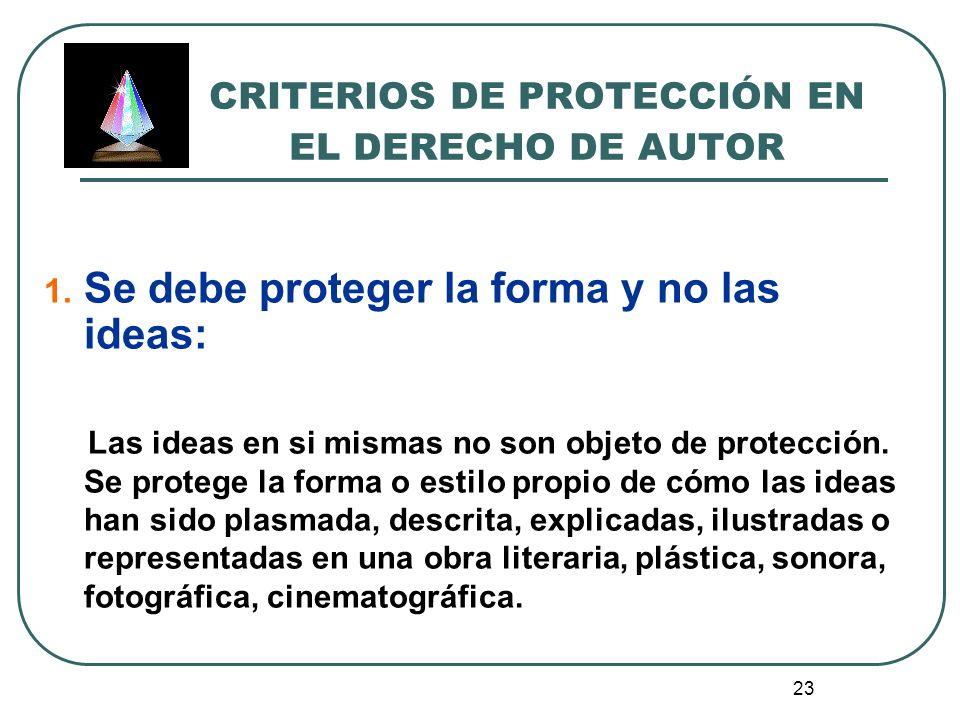 24 CRITERIOS DE PROTECCIÓN EN EL DERECHO DE AUTOR 2.