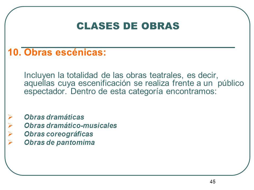 46 CLASES DE OBRAS 11.Obras de escultura 12. Obras de pintura 13.