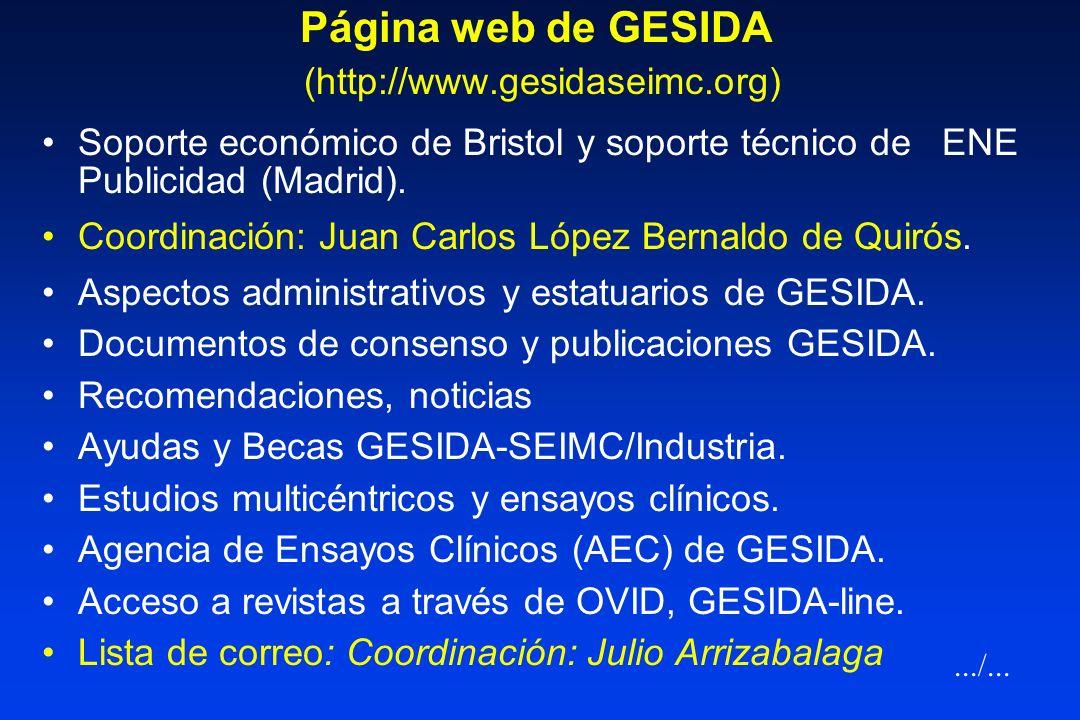 XI Congreso SEIMC - Bilbao 2004 ASAMBLEA ORDINARIA DE GESIDA Becas GESIDA-SEIMC/Industria ( Abbott, Bristol, Merck (2), Pharmacia, Roche) Ampliación d