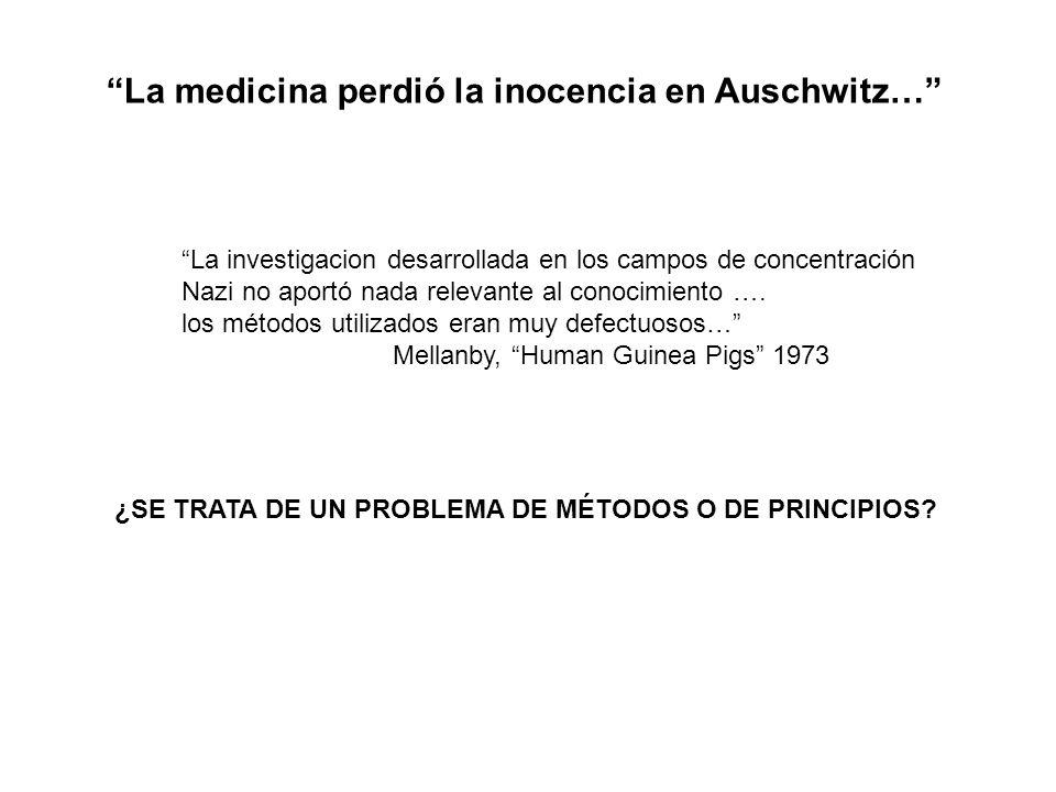 La medicina perdió la inocencia en Auschwitz… La investigacion desarrollada en los campos de concentración Nazi no aportó nada relevante al conocimien