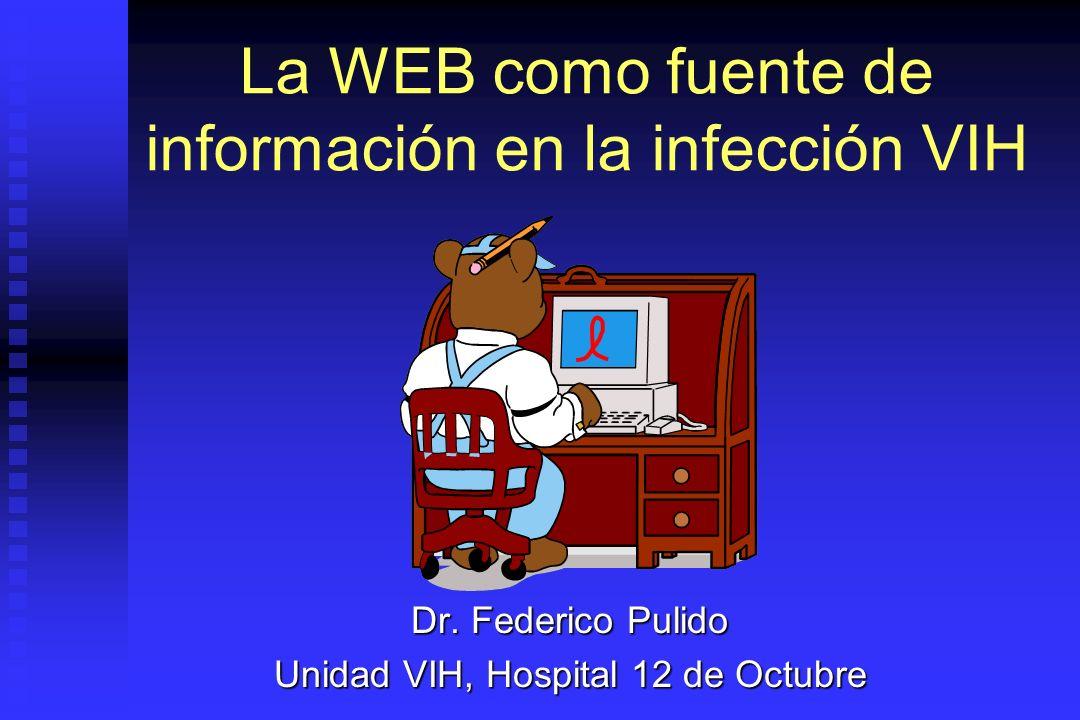 u Crítica de la información (las 3 F): F echa F echa F echa F echa F irma F irma F inanciación F inanciación Informarse sobre sida en Internet