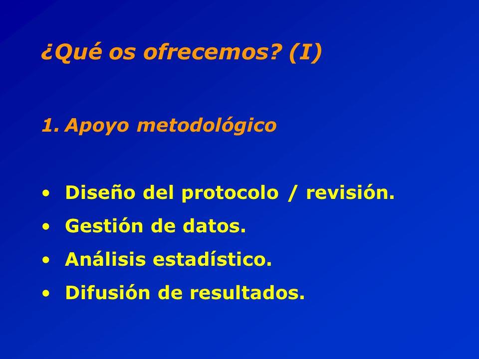 ¿Qué os ofrecemos. (I) 1.Apoyo metodológico Diseño del protocolo / revisión.