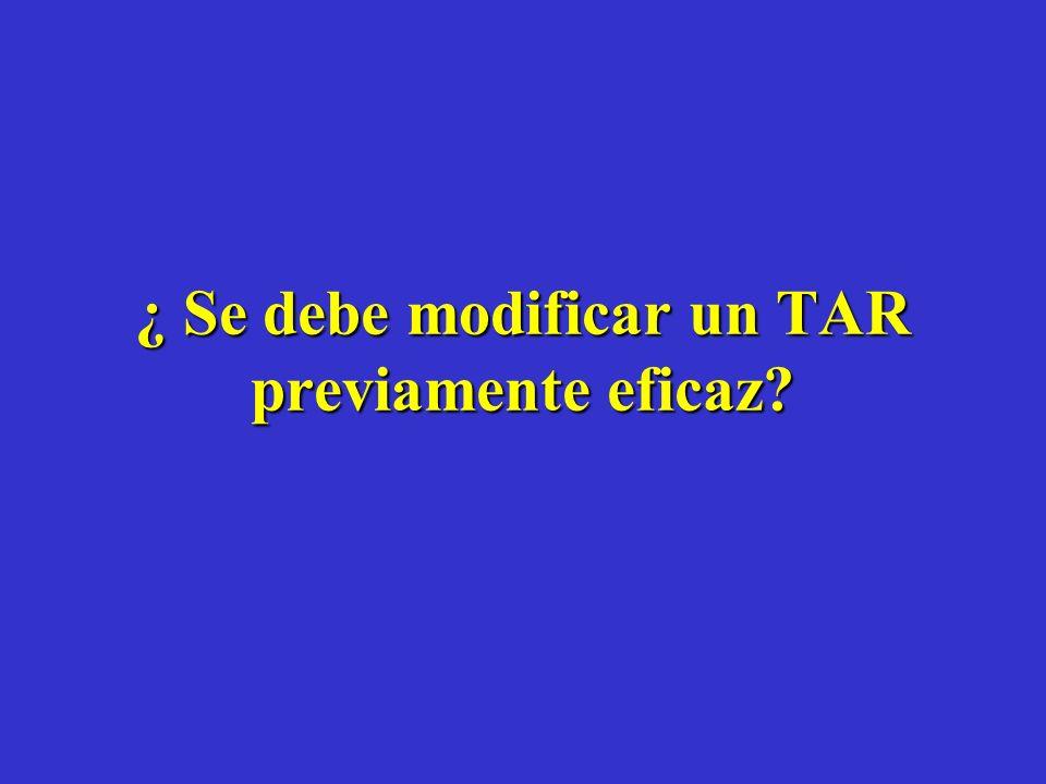 ¿ Se debe modificar un TAR previamente eficaz?