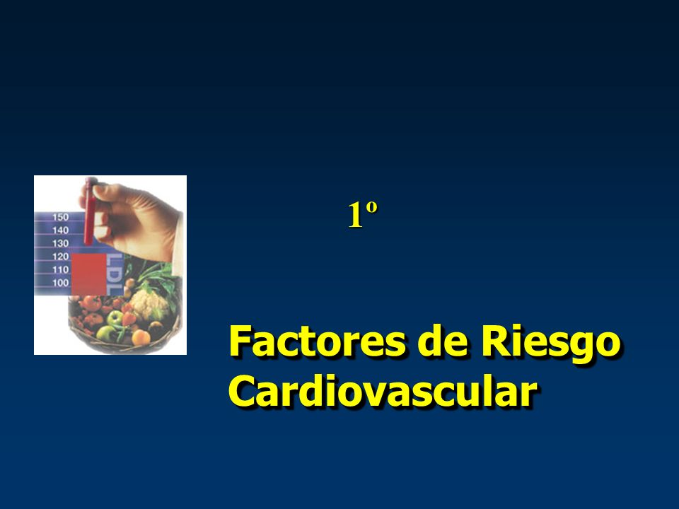 Factores de Riesgo Cardiovascular 1º