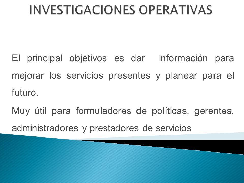 El principal objetivos es dar información para mejorar los servicios presentes y planear para el futuro.