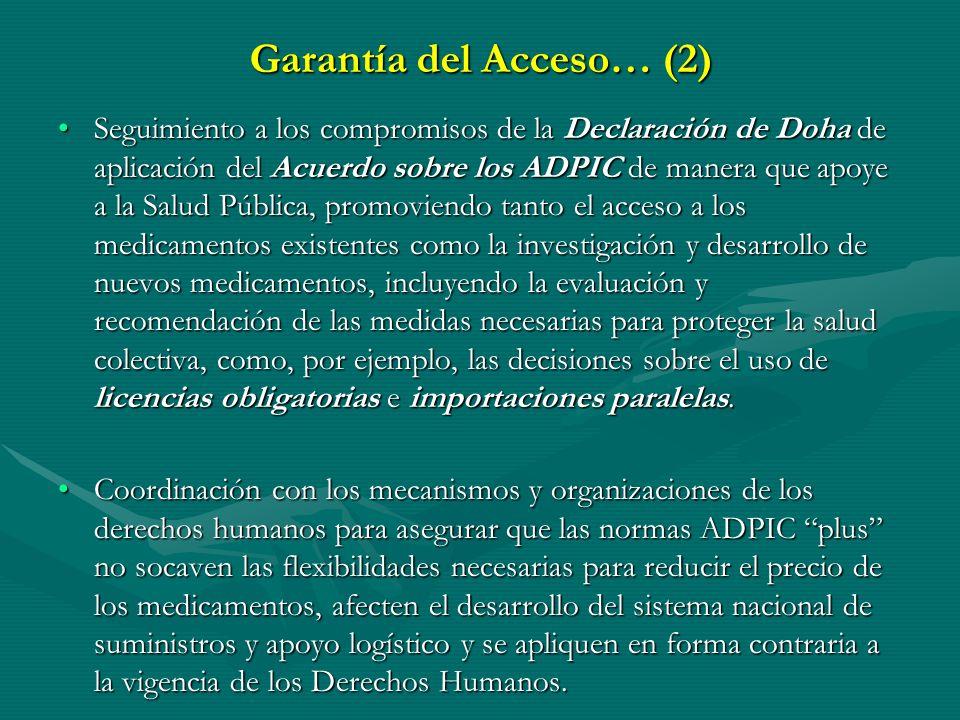 GARANTIA DEL ACCESO (1ra. y 3ra. Directriz de la Política) ACCIONES Y AMBITOS Educación a Prescriptotes para Uso Racional de Medicamentos.Educación a