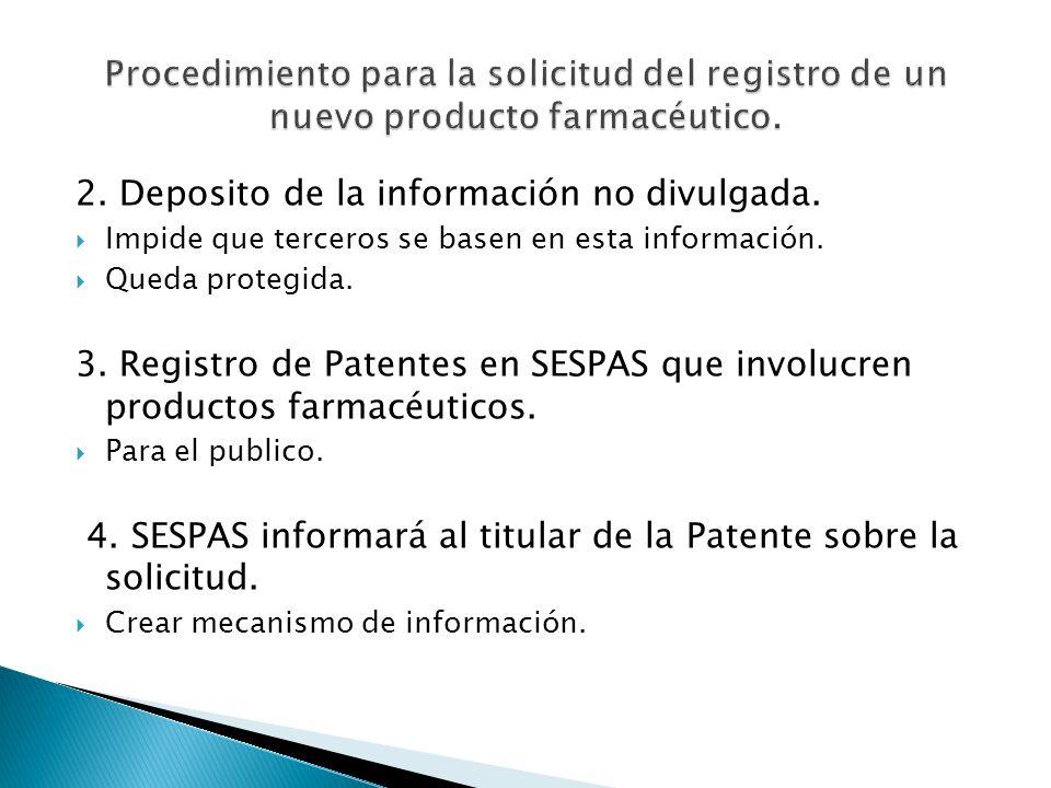 2.Deposito de la información no divulgada. Impide que terceros se basen en esta información.