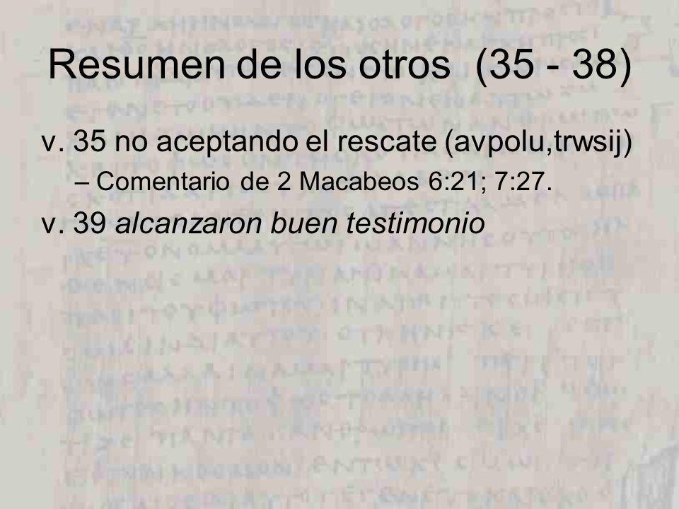 Resumen de los otros (35 - 38) v.
