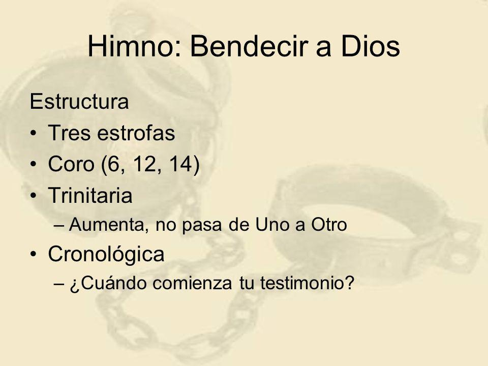 Himno: Bendecir a Dios Las bendiciones Espirituales En los lugares celestiales En Cristo Conforme a la elección eterna