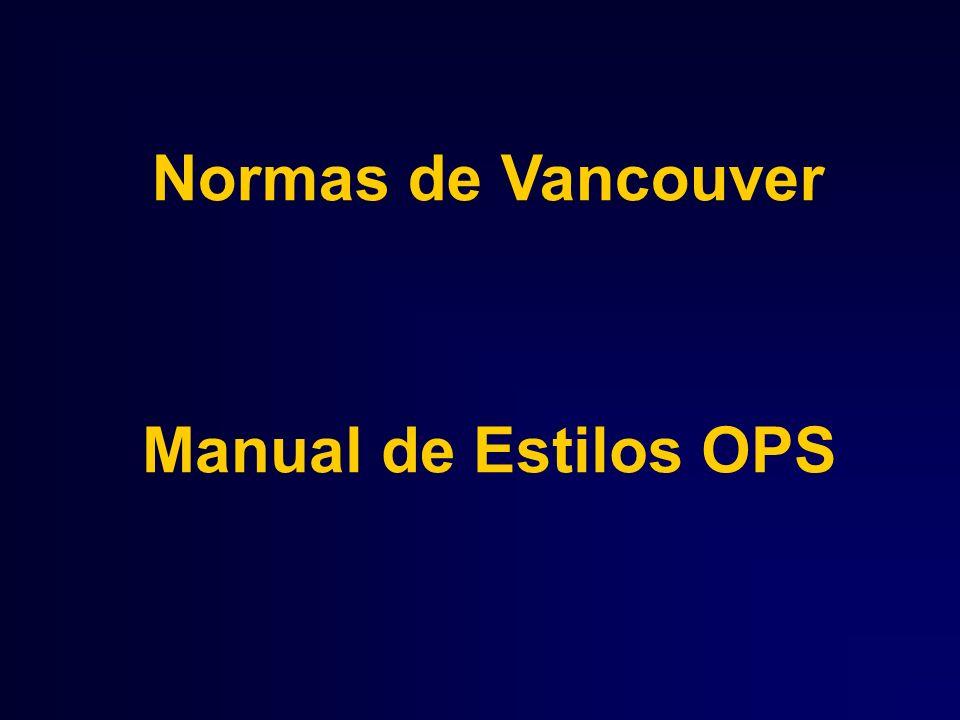 Normas de Vancouver Manual de Estilos OPS