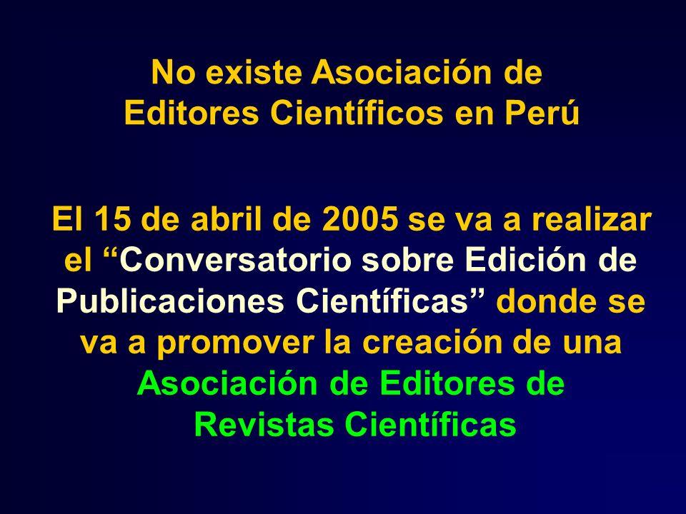 El 15 de abril de 2005 se va a realizar el Conversatorio sobre Edición de Publicaciones Científicas donde se va a promover la creación de una Asociaci