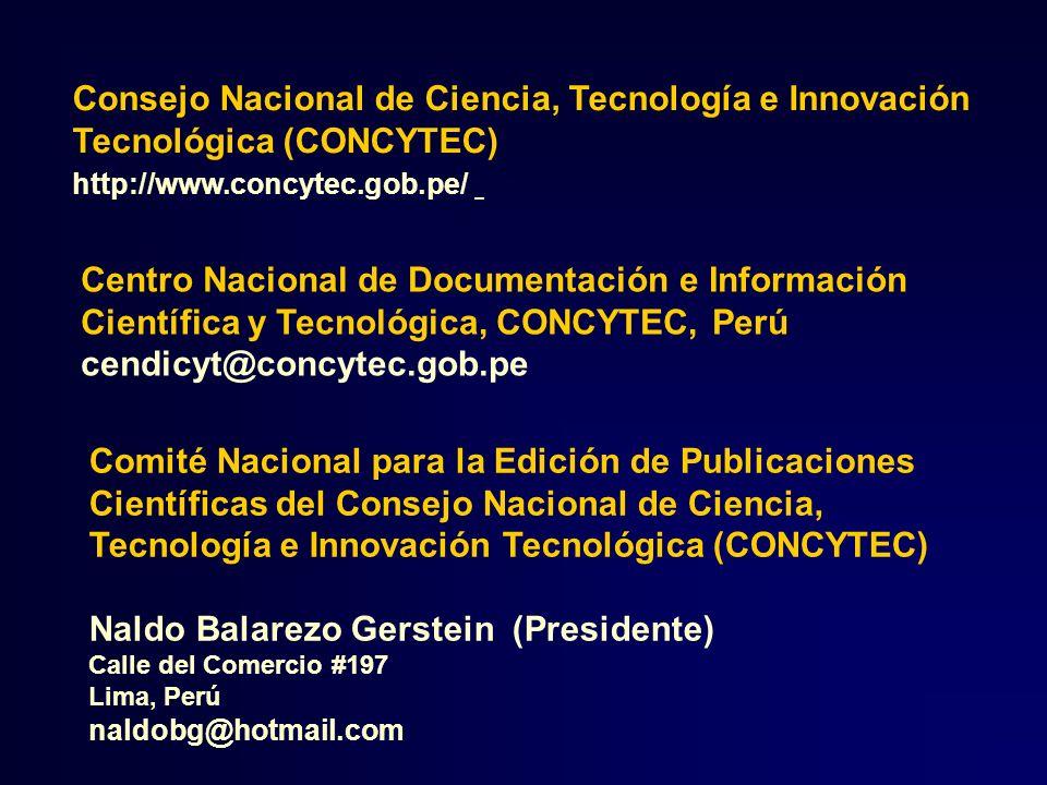 En el 2001 se realizó el primer seminario para confección de revistas científicas En el 2003 se crea en el CONCYTEC el Comité Nacional para edición de Publicaciones Científicas a iniciativa del Dr.