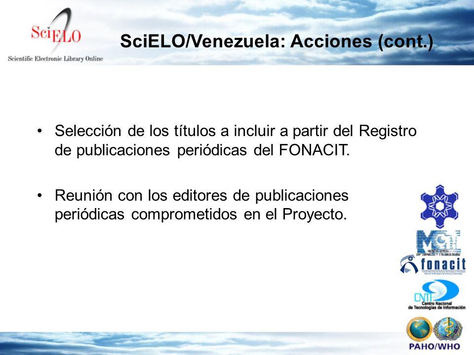Selección de los títulos a incluir a partir del Registro de publicaciones periódicas del FONACIT. Reunión con los editores de publicaciones periódicas
