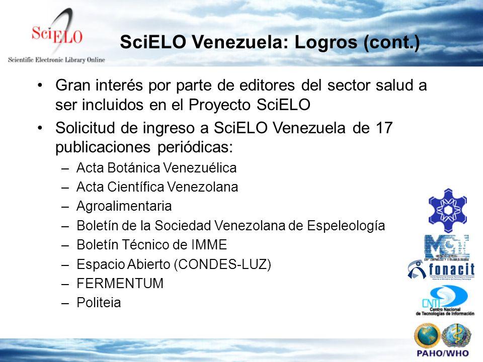 Gran interés por parte de editores del sector salud a ser incluidos en el Proyecto SciELO Solicitud de ingreso a SciELO Venezuela de 17 publicaciones