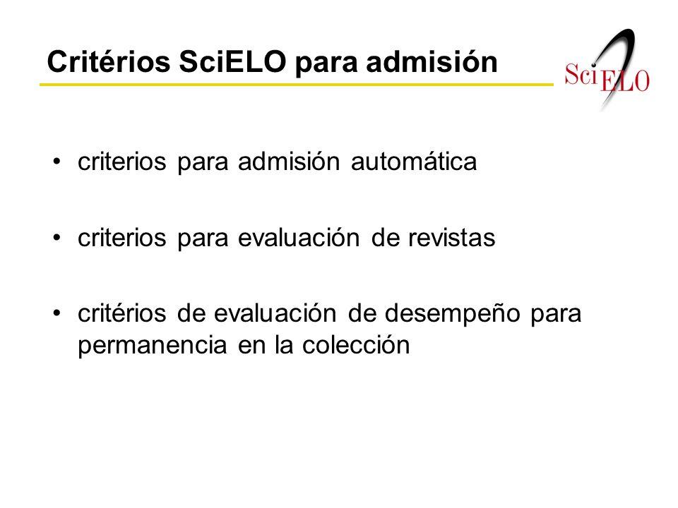 criterios para admisión automática criterios para evaluación de revistas critérios de evaluación de desempeño para permanencia en la colección Critérios SciELO para admisión
