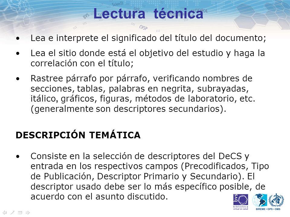 10 Lectura técnica Lea e interprete el significado del título del documento; Lea el sitio donde está el objetivo del estudio y haga la correlación con
