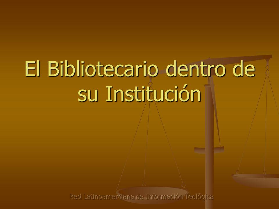 El Bibliotecario dentro de su Institución