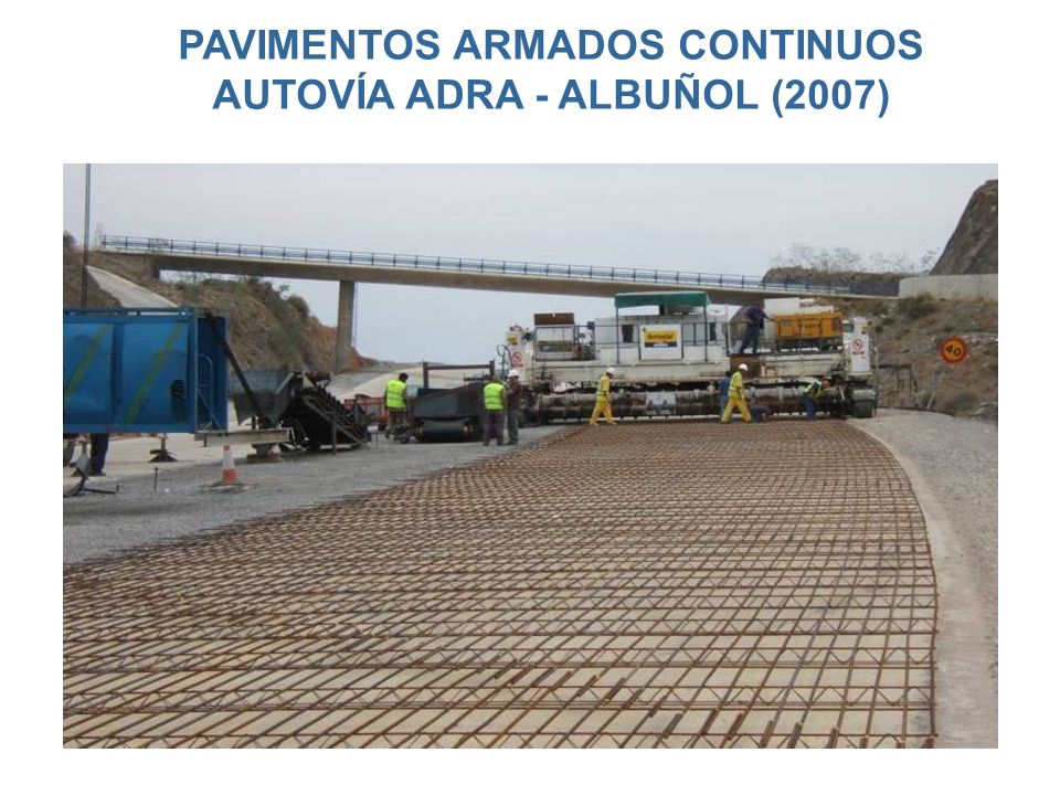 PAVIMENTOS ARMADOS CONTINUOS AUTOVÍA ADRA - ALBUÑOL (2007)