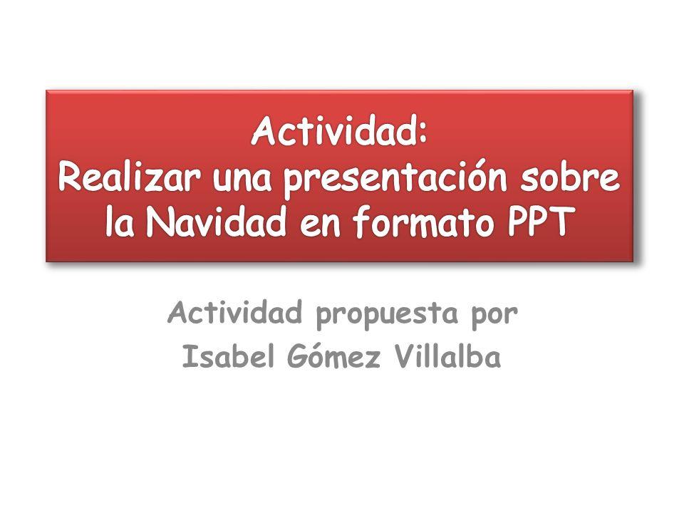Actividad propuesta por Isabel Gómez Villalba