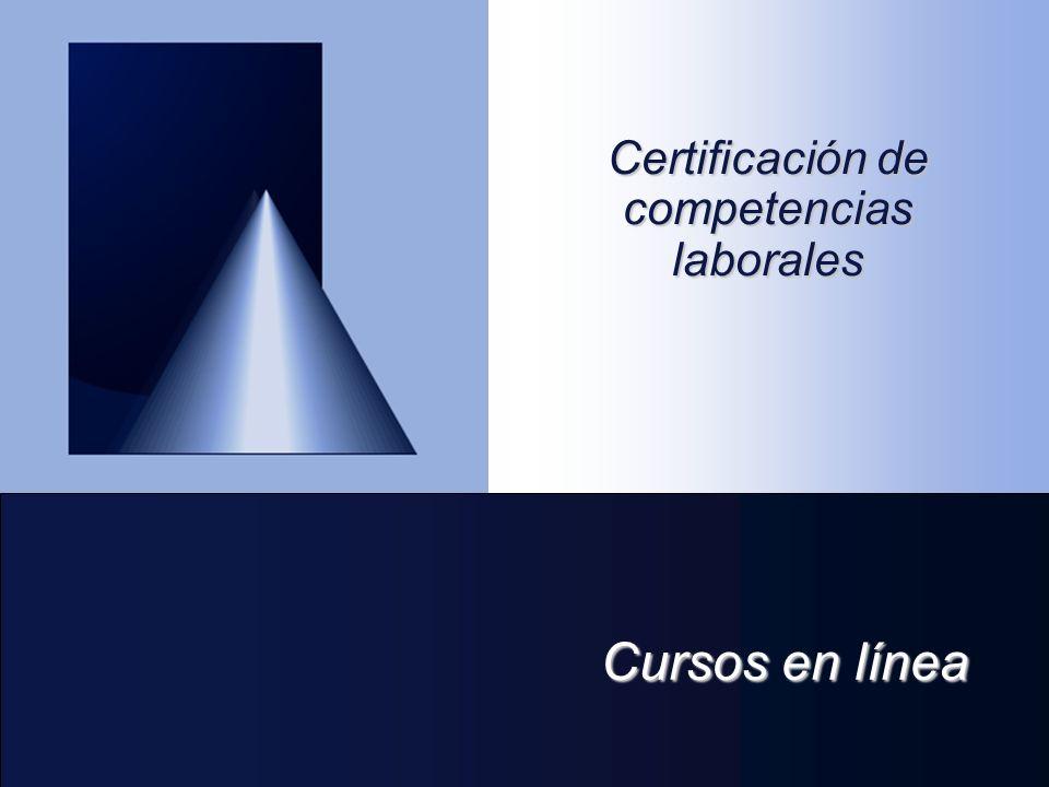 Cursos en línea Certificación de competencias laborales