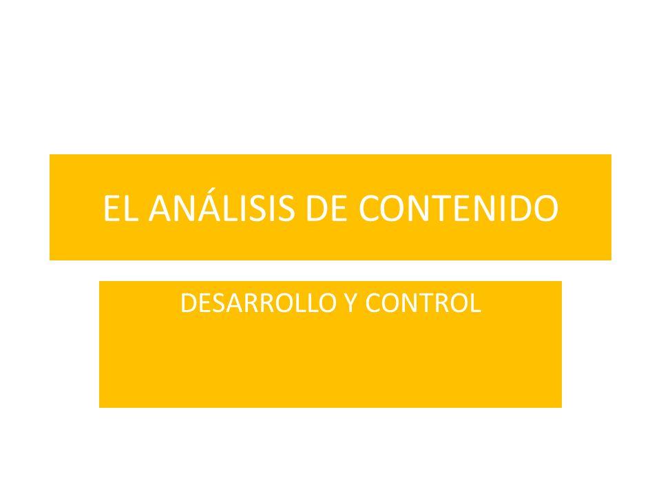 EL ANÁLISIS DE CONTENIDO DESARROLLO Y CONTROL