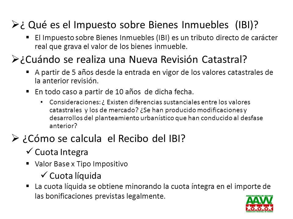 ¿ Qué es el Impuesto sobre Bienes Inmuebles (IBI)? El Impuesto sobre Bienes Inmuebles (IBI) es un tributo directo de carácter real que grava el valor