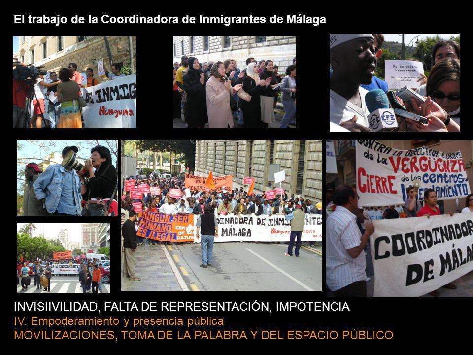 El trabajo de la Coordinadora de Inmigrantes de Málaga INVISIIVILIDAD, FALTA DE REPRESENTACIÓN, IMPOTENCIA IV.