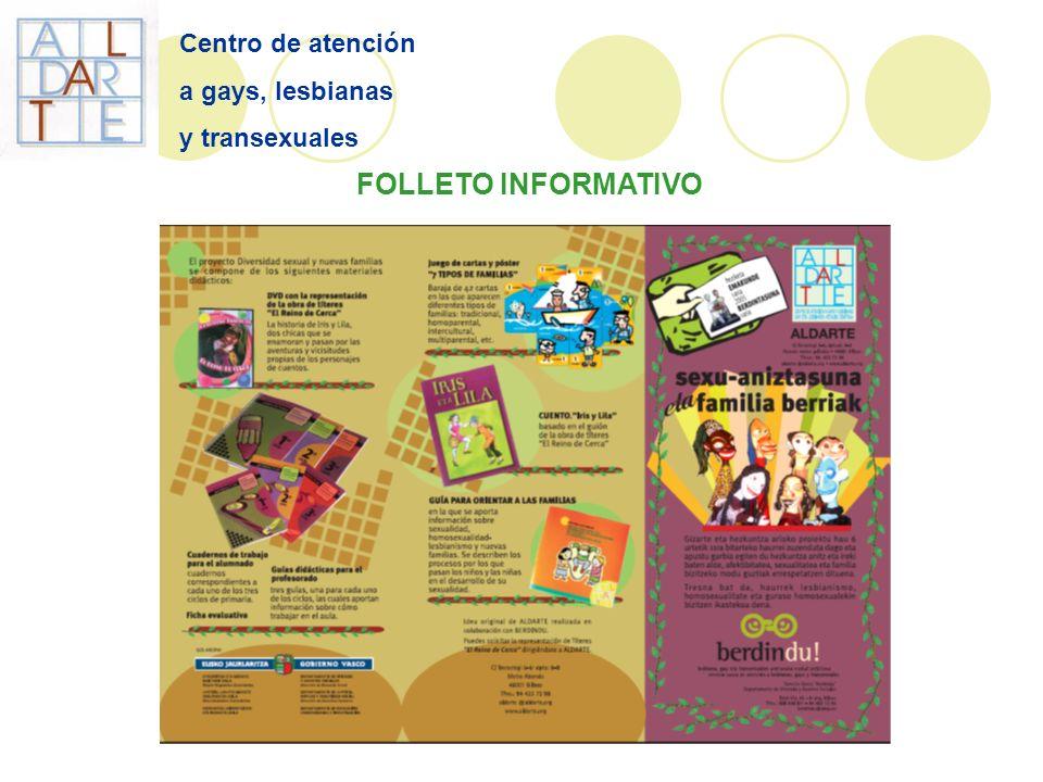 Centro de atención a gays, lesbianas y transexuales FOLLETO INFORMATIVO