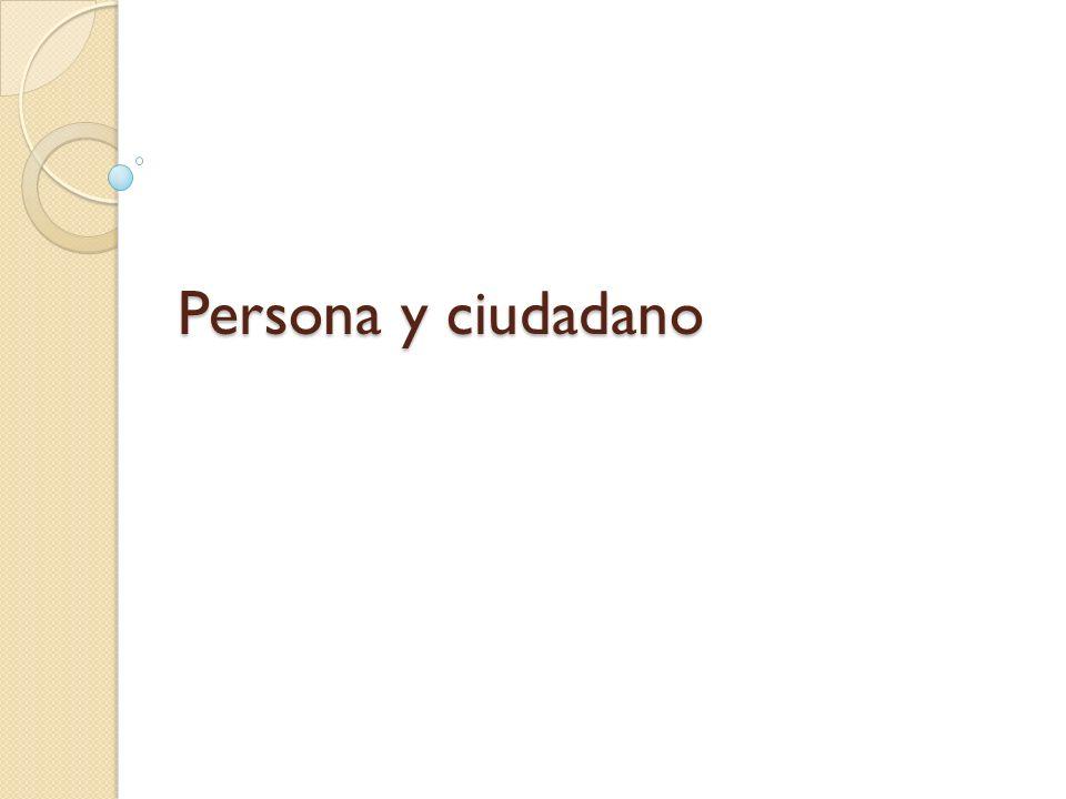 Persona y ciudadano