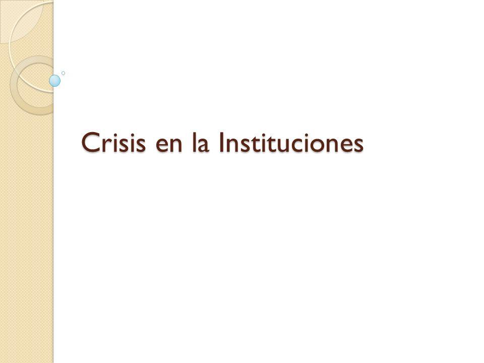 Crisis en la Instituciones