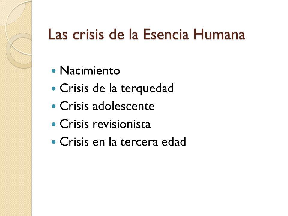 Las crisis de la Persona Humana: Crisis existenciales