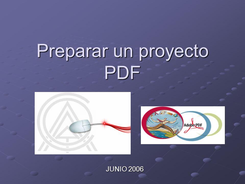 Preparar un proyecto PDF JUNIO 2006