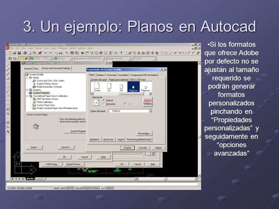 Si los formatos que ofrece Adobe por defecto no se ajustan al tamaño requerido se podrán generar formatos personalizados pinchando en Propiedades personalizadas y seguidamente en opciones avanzadas 3.