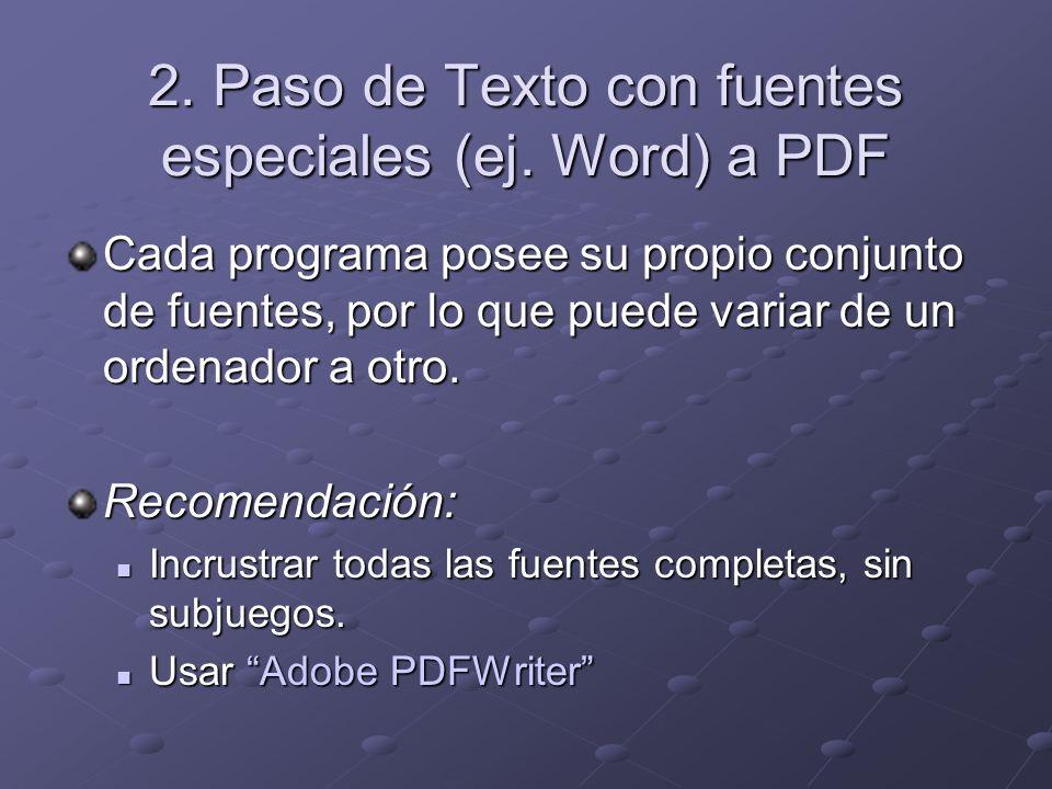 2. Paso de Texto con fuentes especiales (ej.