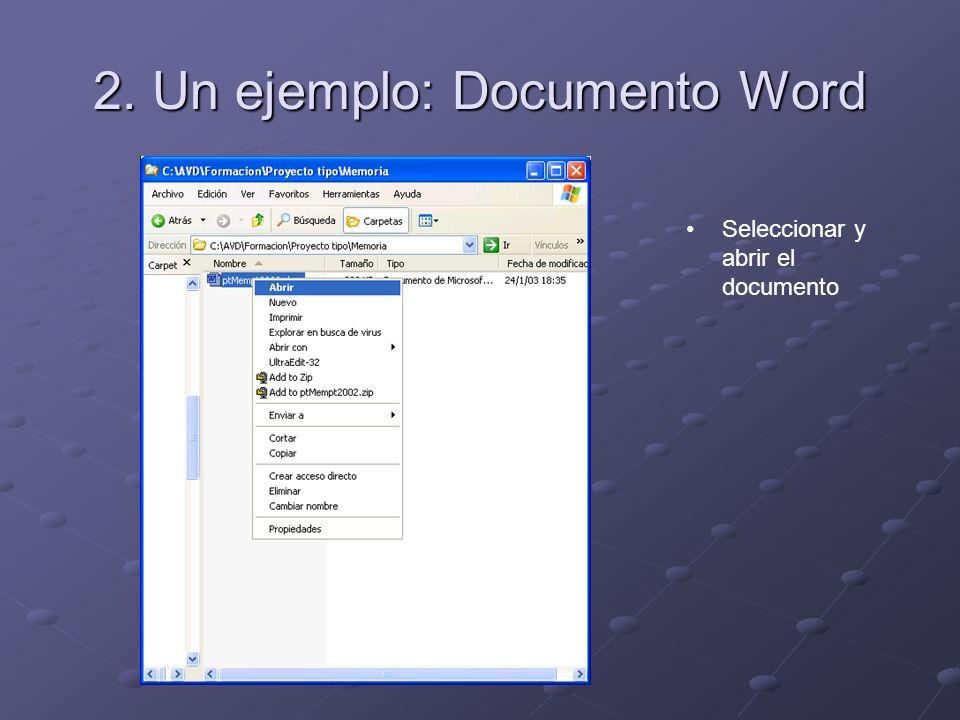 Seleccionar y abrir el documento 2. Un ejemplo: Documento Word