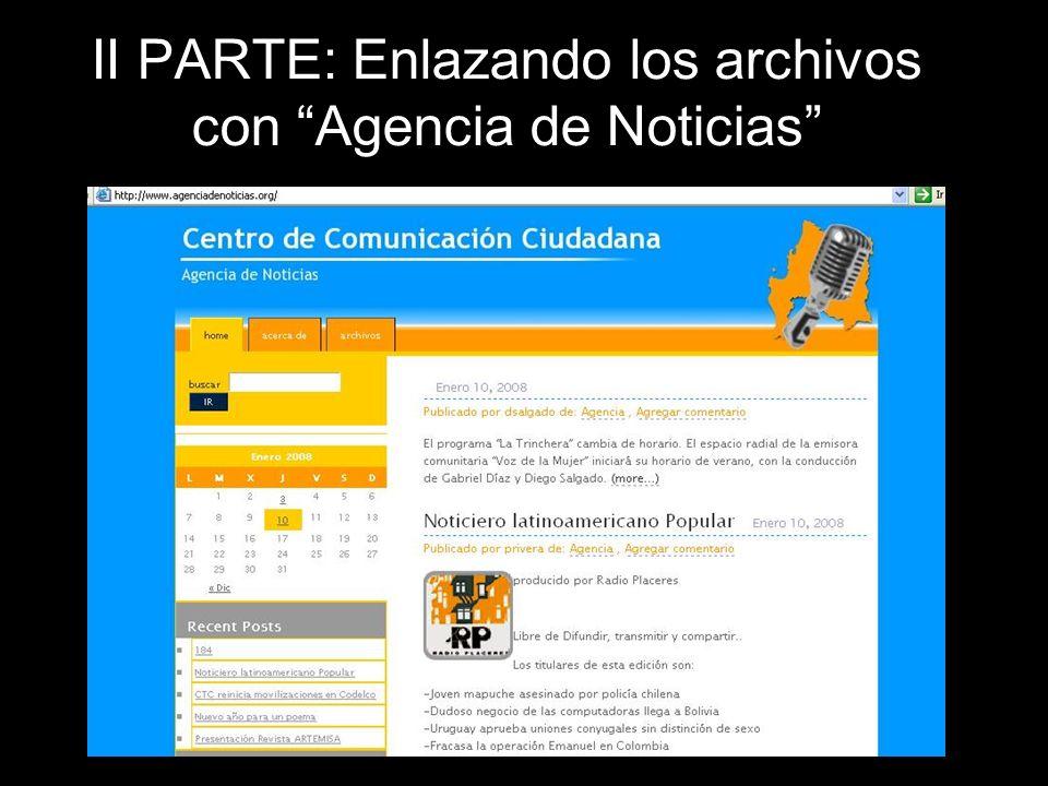 II PARTE: Enlazando los archivos con Agencia de Noticias