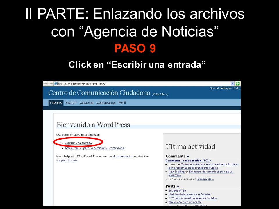 Click en Escribir una entrada PASO 9 II PARTE: Enlazando los archivos con Agencia de Noticias