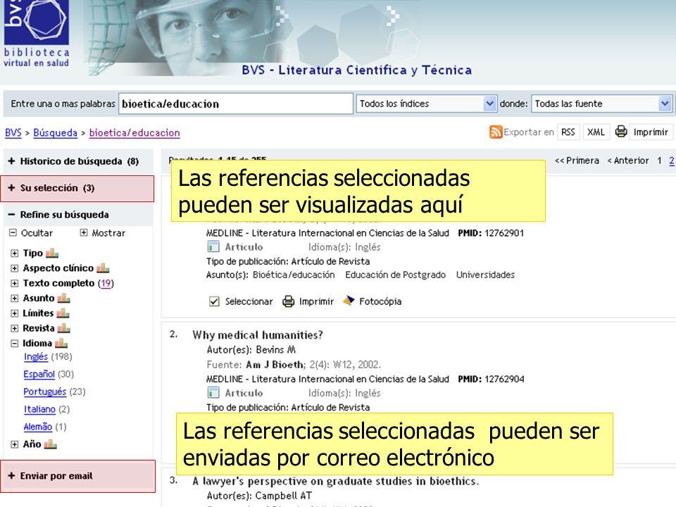Las referencias seleccionadas pueden ser visualizadas aquí Las referencias seleccionadas pueden ser enviadas por correo electrónico