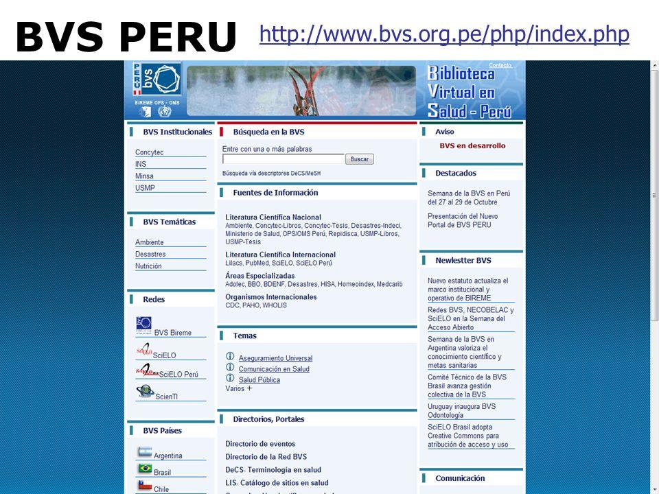 BVS PERU http://www.bvs.org.pe/php/index.php