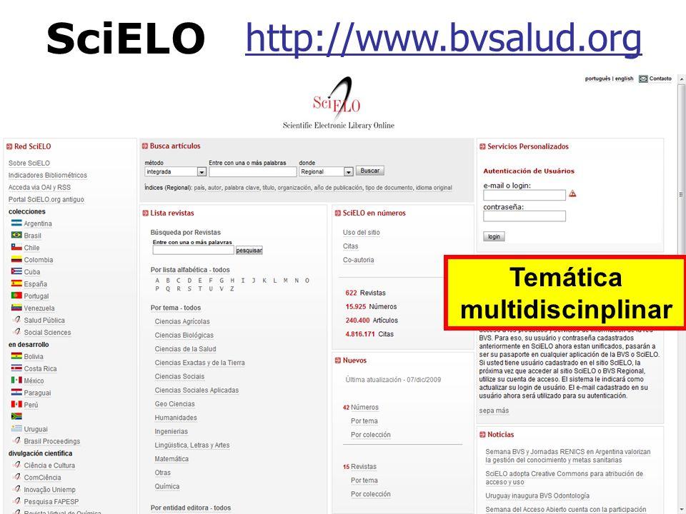 SciELO http://www.bvsalud.org Temática multidiscinplinar