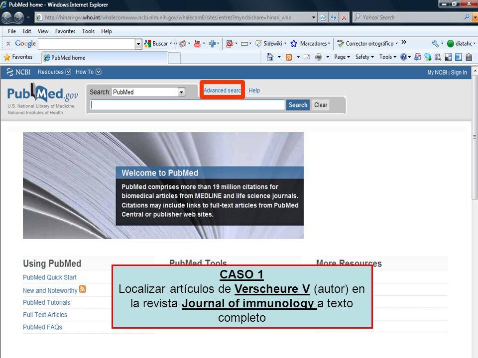 CASO 1 Localizar artículos de Verscheure V (autor) en la revista Journal of immunology a texto completo