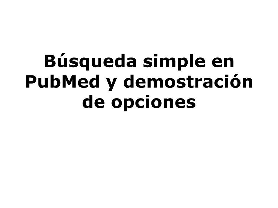 Búsqueda simple en PubMed y demostración de opciones