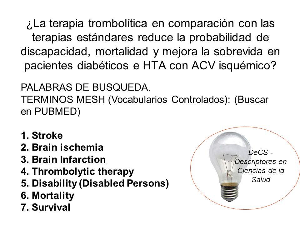 ¿La terapia trombolítica en comparación con las terapias estándares reduce la probabilidad de discapacidad, mortalidad y mejora la sobrevida en pacien