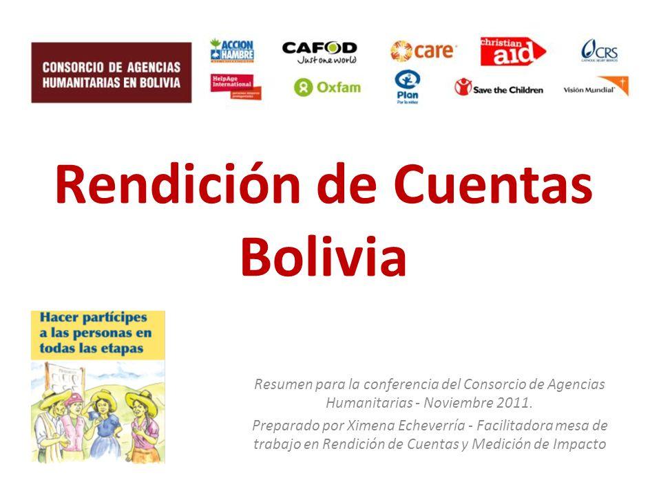 Rendición de Cuentas Bolivia Resumen para la conferencia del Consorcio de Agencias Humanitarias - Noviembre 2011.
