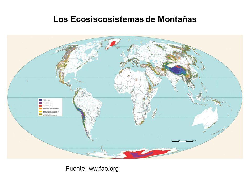 Los Ecosiscosistemas de Montañas Fuente: ww.fao.org