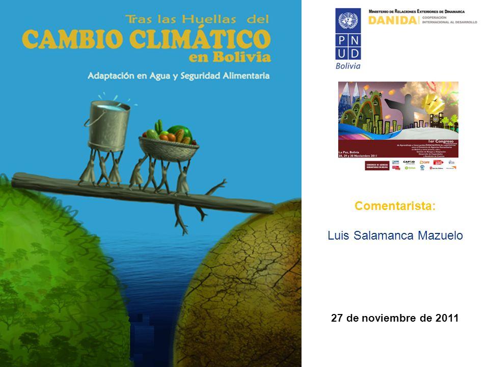 Comentarista: Luis Salamanca Mazuelo 27 de noviembre de 2011