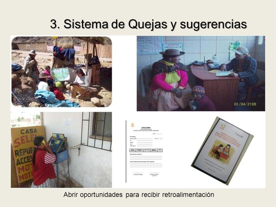 3. Sistema de Quejas y sugerencias Abrir oportunidades para recibir retroalimentación