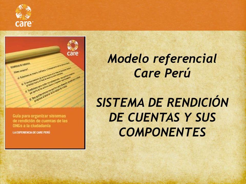 Definición de RDC en Care Perú La rendición de cuentas es un derecho de la población y un deber de la organización.