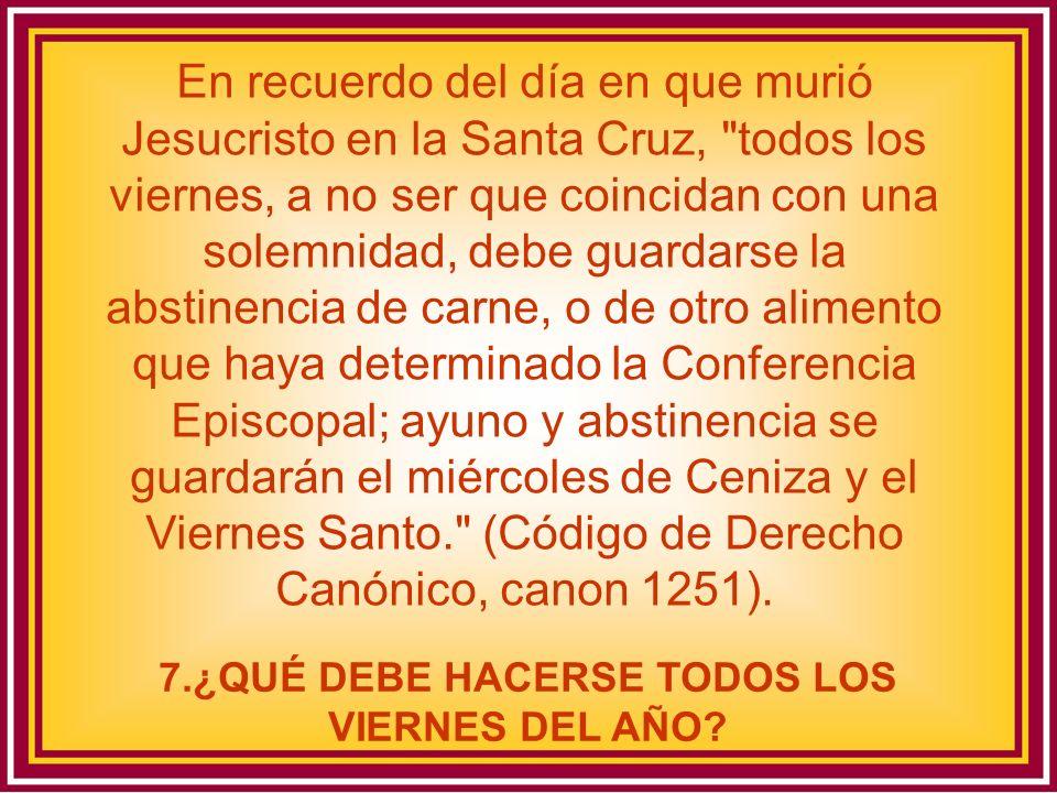 En recuerdo del día en que murió Jesucristo en la Santa Cruz,